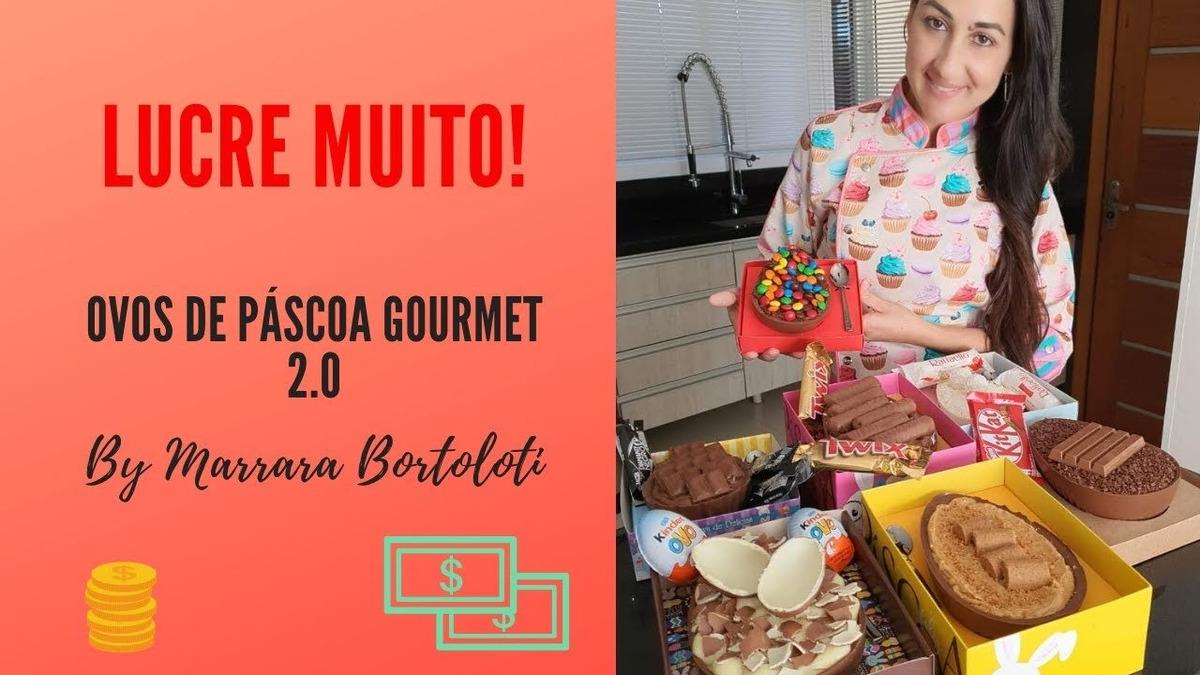 Resultado de imagem para Curso Ovos de Páscoa Gourmet 2.0 com Marrara Bortoloti