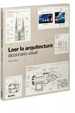 owen hopkins - leer la arquitectura. diccionario visual