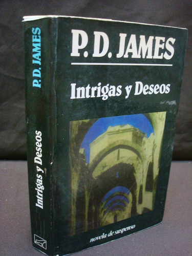 p. d. james, intrigas y deseos.