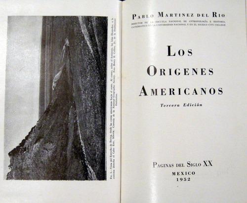 pablo martinez del rio los orígenes americanos no envio