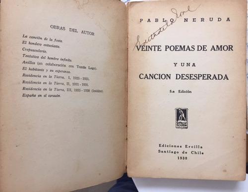 pablo neruda 20 poemas de amor una canción desesperada 1938