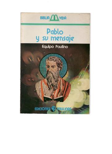 pablo y su mensaje, del equipo paulino