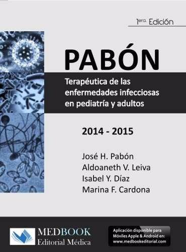 pabon terapeutica de las enfermedades infecciosas (libro)