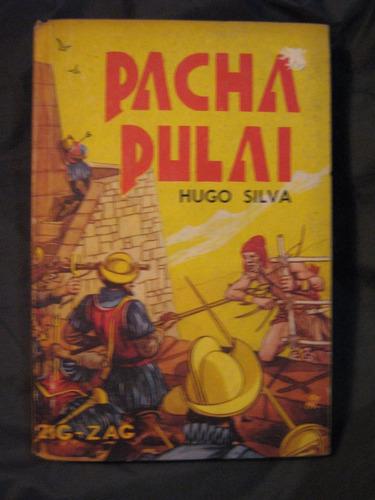 pacha pulai hugo silva 1959 tapas duras hermosa edición