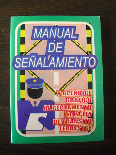 pack 100 manual de señalamiento y apendice grafico al mayor