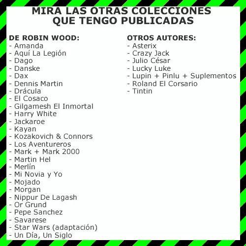 pack 4 colecciones a elección de robin wood nippur dago etc.