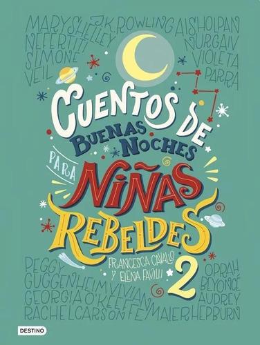 pack cuentos de buenas noches para niñas rebeldes 1 y 2
