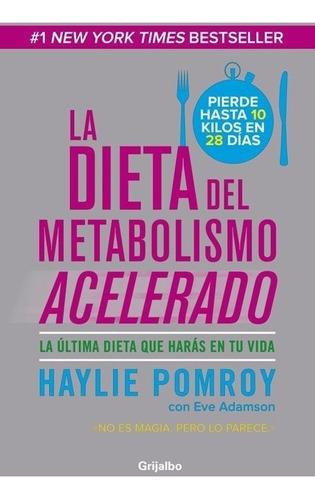 pack dieta metabolismo acelerado (3 libros) - haylie pomroy