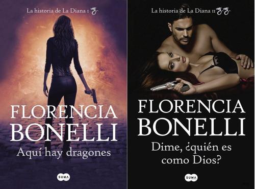 pack florencia bonelli - la historia de la diana libro 1 y 2