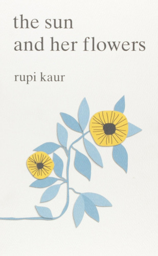 pack kaur rupi - the sun and her flowers + milk and honey