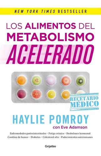 pack metabolismo acelerado + quémalo (4 libros) - h. pomroy