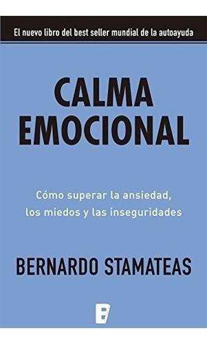 pack soluciones prácticas + calma emocional - stamateas