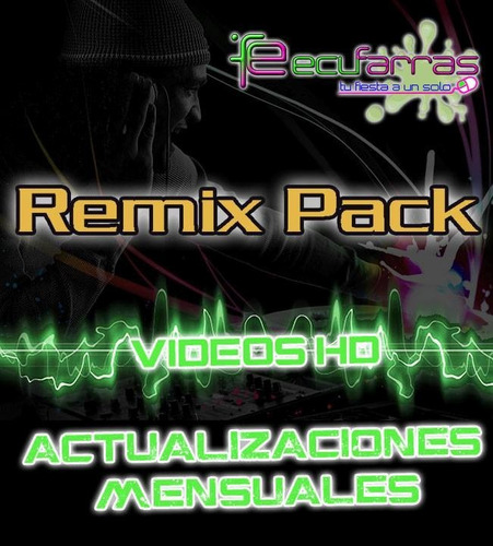 pack videos remix hd originales (100 gigas) 25 dvd´s