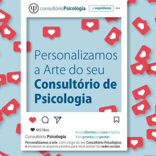 pacote 30 artes psicologia - para postar nas redes sociais
