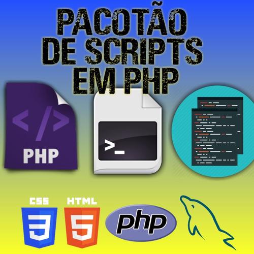 pacotão de scripts em php - são mais de 3000 scripts.