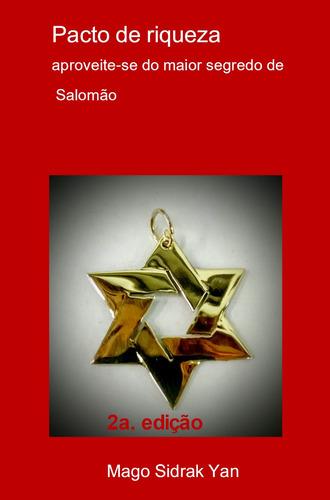 pacto de riqueza do rei salomão único genuíno