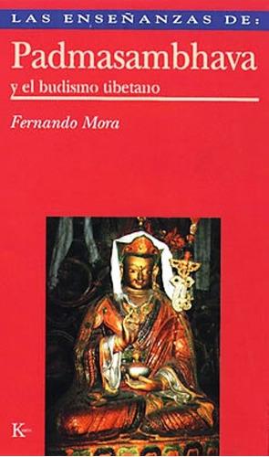 padmasambhava y el budismo tibetano, fernando mora, kairós