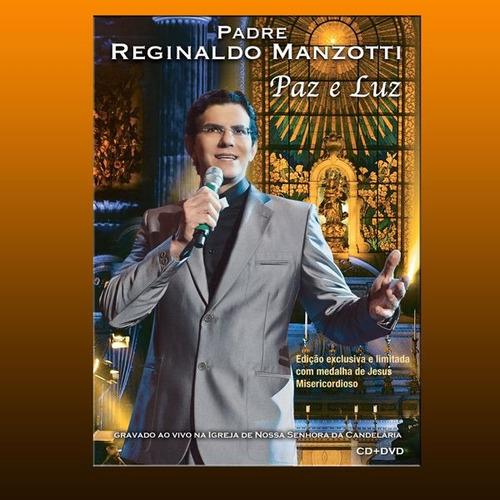 padre reginaldo manzotti - paz e luz [dvd+cd] lacrado origin