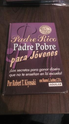 padre rico padre pobre para jóvenes / robert t. kiyosaki
