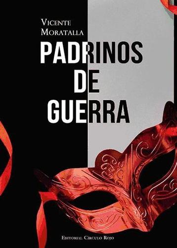 padrinos de guerra(libro novela y narrativa)
