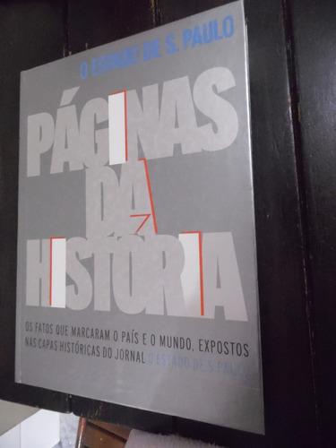 páginas da história - o estado de s.p. - os fatos que marcar