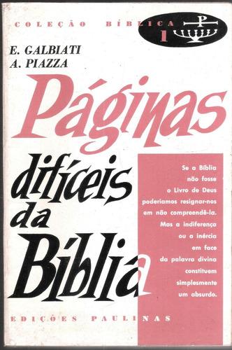páginas difíceis da bíblia - e. galbiati, a. piazza