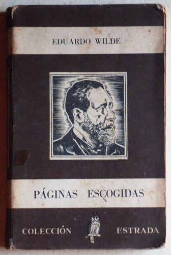 páginas escogidas / eduardo wilde