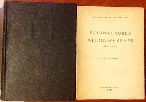 paginas sobre alfonso reyes (1911-1957) 2 tomos ed. 1955-57