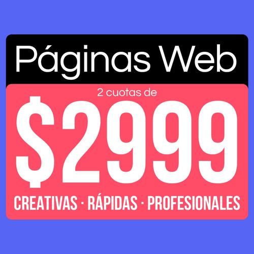 páginas web creativas y económicas | sitios de $5999 en 48hs