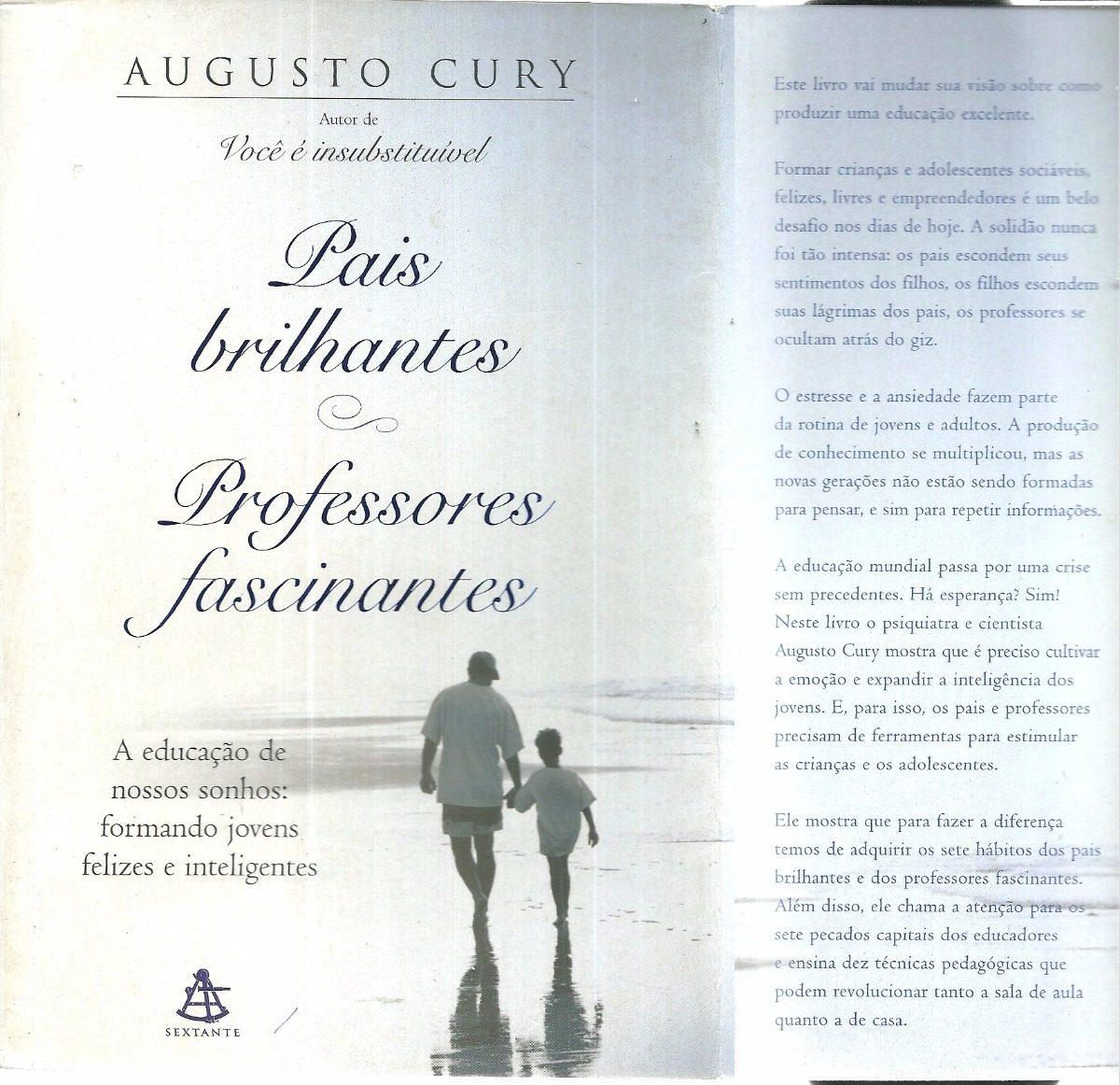 Pais Brilhantes Professores Fascinantes Cury Augusto R 800