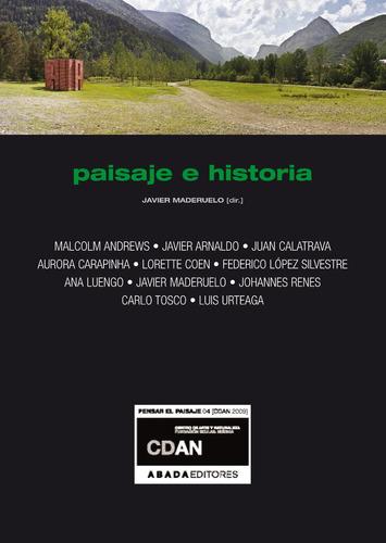 paisaje e historia, javier maderuelo, ed. abada