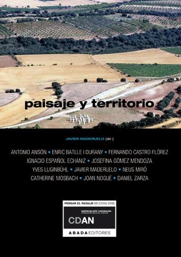 paisaje y territorio, javier maderuelo, ed. abada