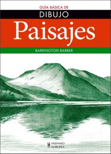 paisajes - guía básica de dibujo, barber, hispano europea