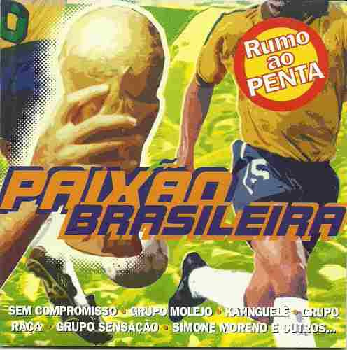paixão brasileira - rumo ao penta simone moreno katinguelê