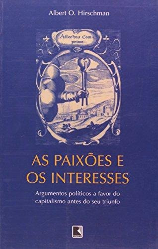 paixoes e os interesses as de hirschman albert o