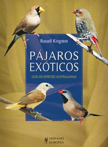 pájaros exóticos - guía, kingston, hispano europea