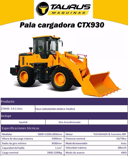 pala cargadora taurus  - ctx930 -1.3 mts - 100hp