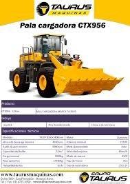 pala cargadora taurus   - ctx956  - 3 mtrs 3 - 225hp