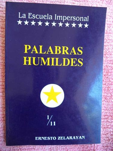 palabras humildes ernesto zelarayán cpx429