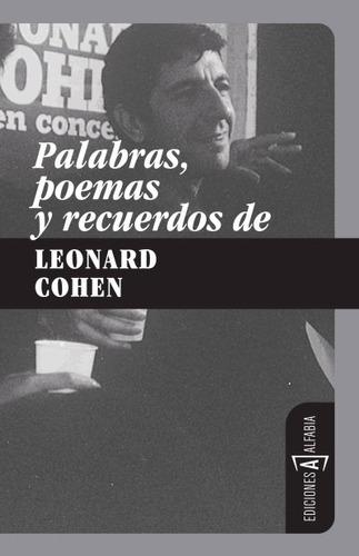 palabras, poemas y recuerdos de leonard cohen(libro poesía)