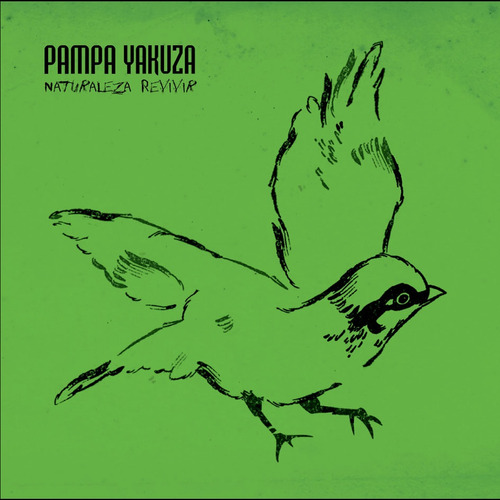 pampa yakuza - naturaleza revivir (dvd en vivo)