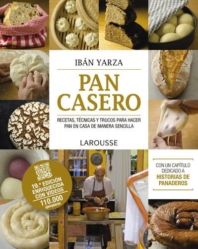 pan casero, iban yarza, larousse