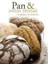pan & otras masas: un aroma tradicional(libro gastronomía y