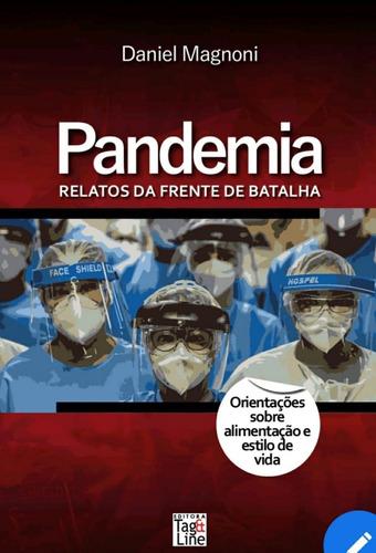 pandemia - relatos da frente de batalha