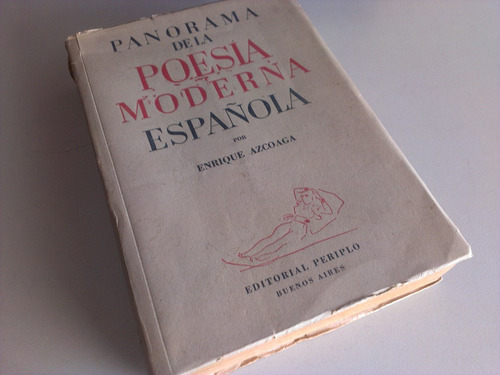panorama de poesía moderna española enrique azcoaga periplo