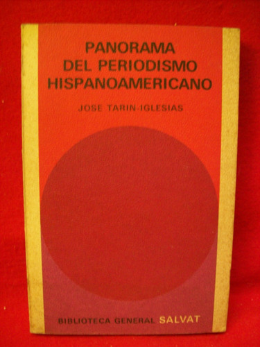 panorama periodismo hispanoamericano jose tarin iglesias
