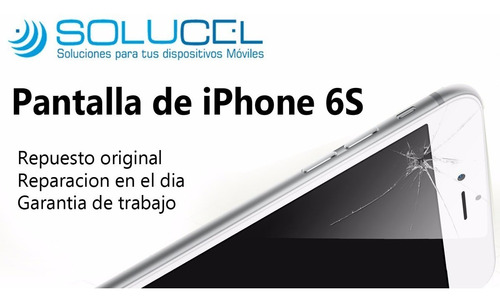 pantalla iphone 6s, lcd,display,modulo+garantía 30 dias