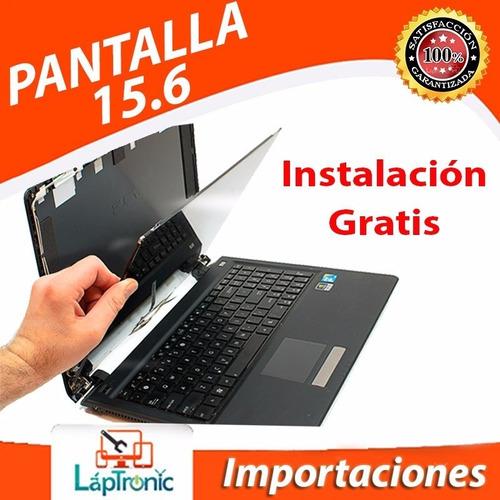 pantalla laptop 15.6 led hp toshiba lenovo sony con inst