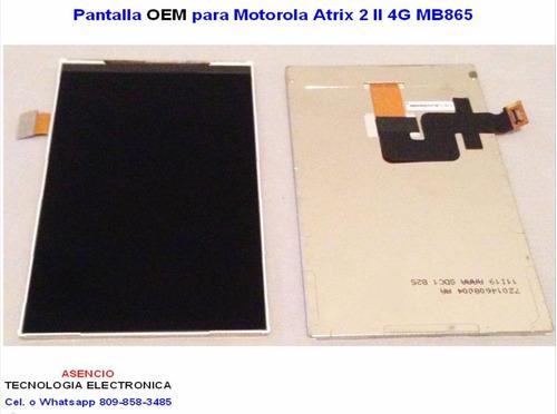 pantalla oem para motorola atrix 2 ii 4g mb865
