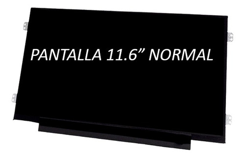 pantalla p/netbook 11,6  led 40 pins-dell/msi/panavox/lenovo